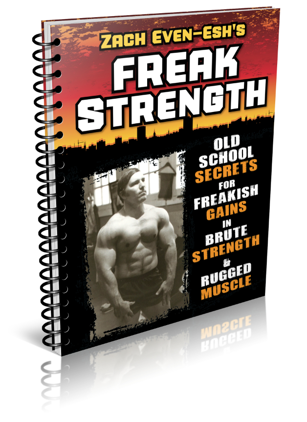 FREAK Strength Muscle Building Course by Zach Even - Esh