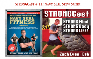 STRONGCast # 11: Simple Life, Navy SEAL Stew Smith, SEAL & BUD/S Training