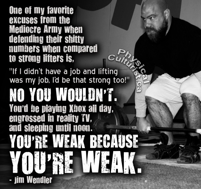 jim-wendler-you-are-weak-because-you-are-weak