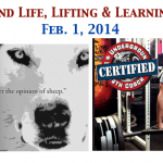 Weekend Life, Lifting & Learning List: Feb. 1, 2014