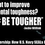 Developing Mental Toughness & Your Training Atmosphere