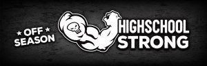 High School STRONG: Building Hammers Through A Safe & Effective Strength & Performance Program