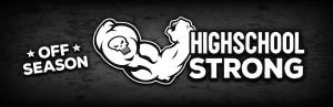 High School STRONG: Building Hammers Through A Safe & Effective Strength & Performance Program