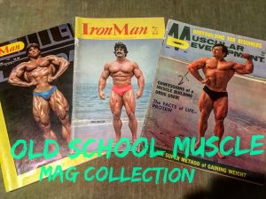 Strength Lessons From My Old School Muscle Magazine Collection